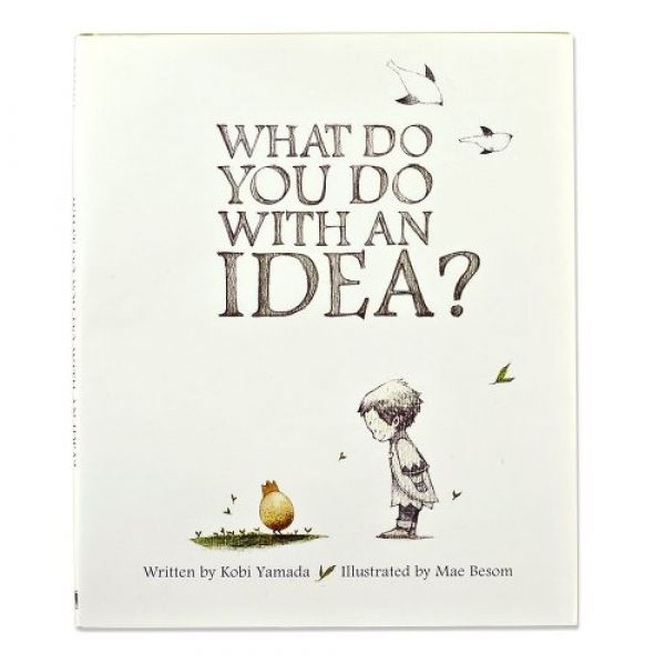 Gift Book - What To Do With An Idea By Kobi Yamada